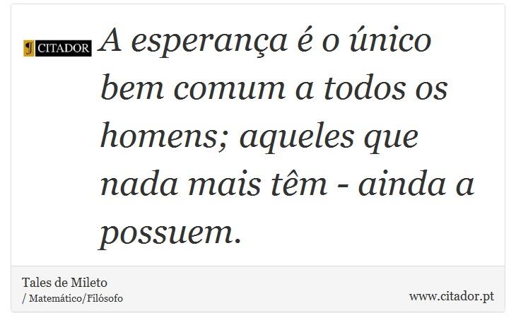 Frases De Placer De Tales De Mileto Quotes