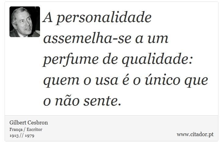 A Personalidade Assemelha Se A Um Perfume De Q Gilbert