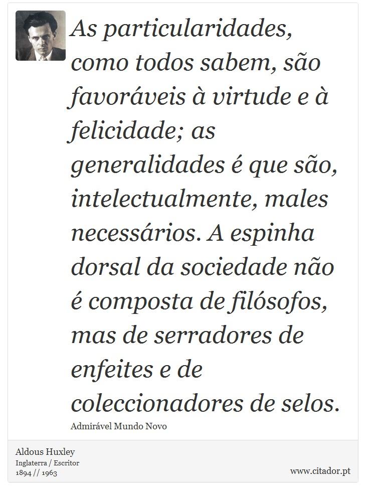 As Particularidades Como Todos Sabem São Fav Aldous Huxley