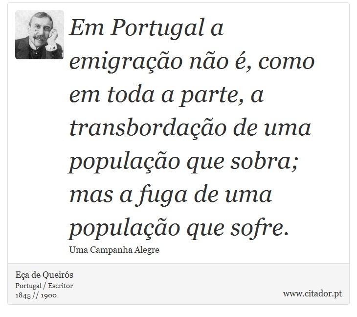 Em Portugal A Emigração Não é Como Em Toda A Eça De Queirós