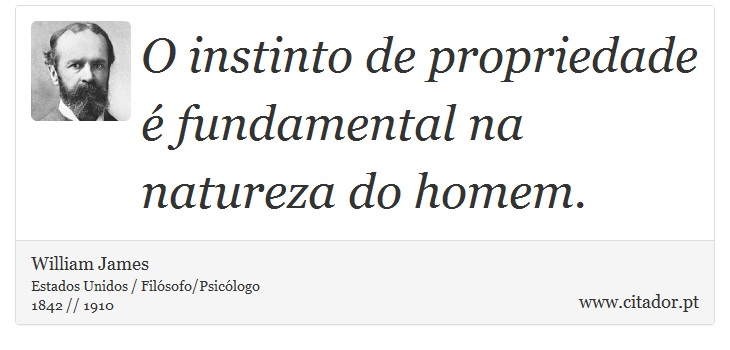 O Instinto De Propriedade é Fundamental Na Nat William