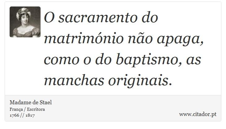 Sacramento Do Matrimonio Na Bíblia : O sacramento do matrimónio não apaga como d madame