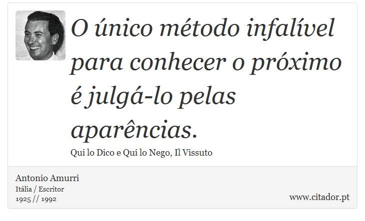 O único Método Infalível Para Conhecer O Próxi Antonio Amurri