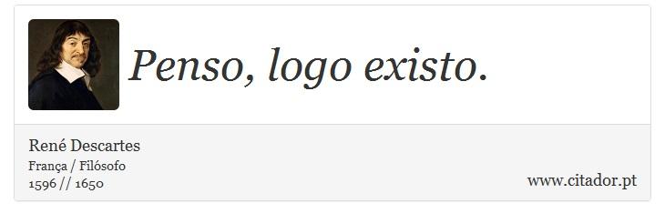 Penso Logo Existo René Descartes Frases
