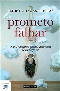 Pedro Chagas Freitas Textos Reflexões E Pensamentos Citador