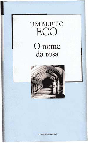 O NOME DA ROSA - Umberto Eco - Citador